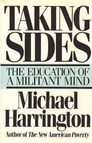 Taking Sides: The Education of a Militant Mind