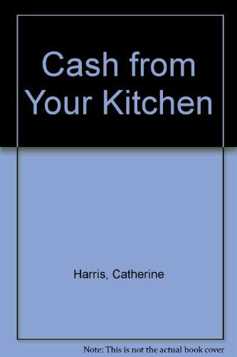 9780030044328: Cash from Your Kitchen