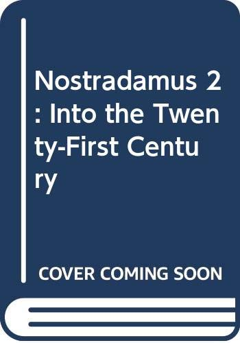 9780030044335: Nostradamus 2: Into the Twenty-First Century