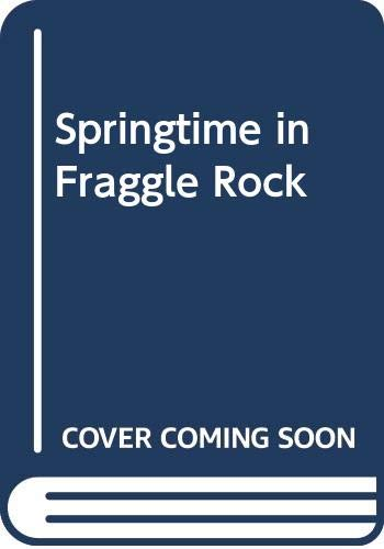 9780030044427: Springtime in Fraggle Rock