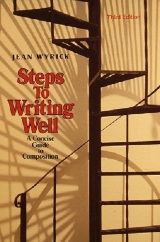 9780030044731: Steps to Writing Well: A Concise Guide to Composition