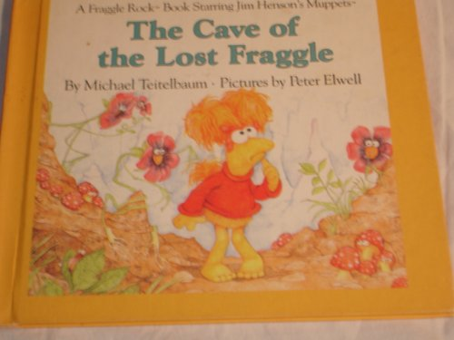 9780030045547: The Cave of the Lost Fraggle (Fraggle Rock Story Books)