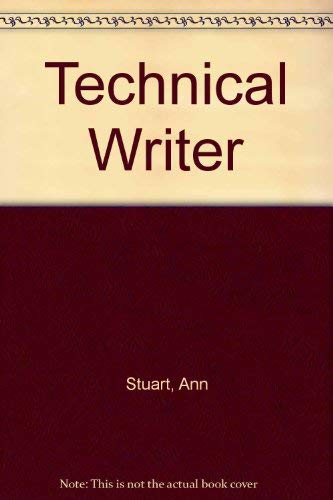 9780030045790: The Technical Writer
