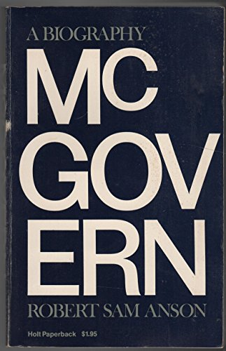 9780030047510: Mcgovern a Biography