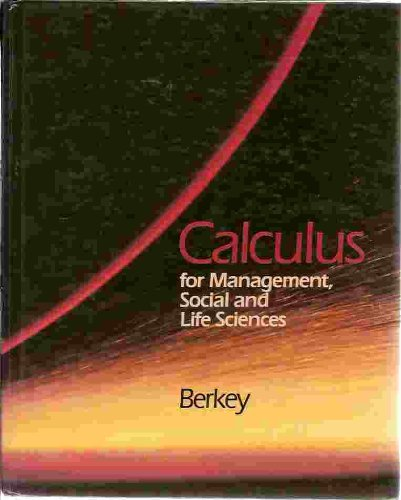 9780030047640: Calculus for Management, Life and the Social Sciences