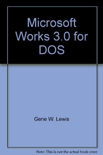 9780030048043: Microsoft Works 3.0 for DOS