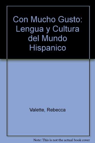 9780030048326: Con Mucho Gusto: Lengua y Cultura del Mundo Hispanico