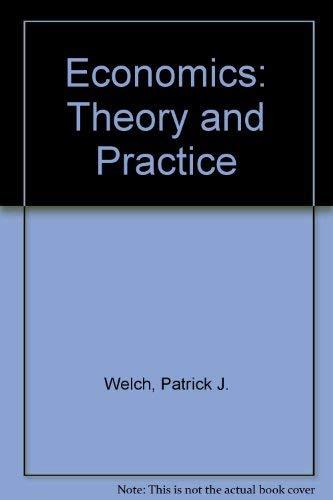 9780030048791: Economics: Theory and Practice