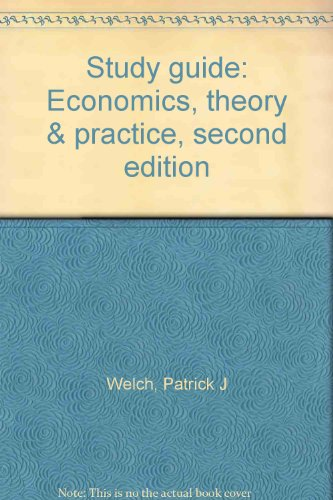 9780030048838: Study guide: Economics, theory & practice, second edition