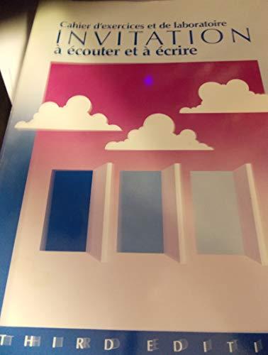 9780030049781: Invitation a Ecouter et a Ecrire: Cahier d'Exercices et de Laboratoire (French Edition)