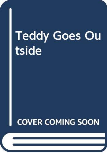 9780030050046: Teddy Goes Outside