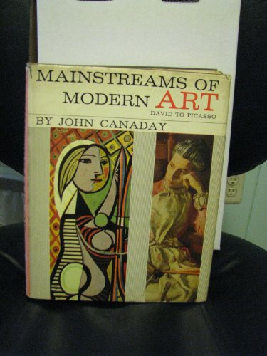 Mainstreams of Modern Art: John Canaday