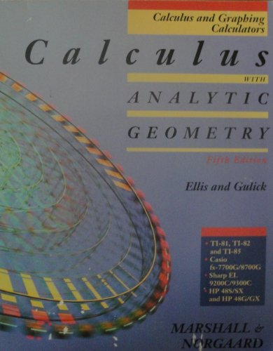 9780030050923: Calculus & Graphing Calculators: Calculus with Analytic Geometry