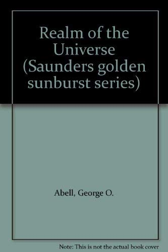 9780030051395: Realm of the Universe (Saunders golden sunburst series)