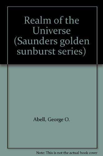 9780030051395: Realm of the Universe (Saunders golden sunburst series)