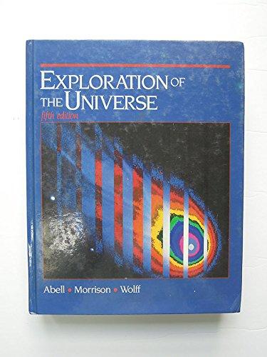 Exploration of the Universe (Saunders golden sunburst series): George O. Abell