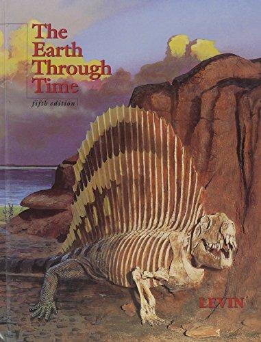 9780030051678: The Earth Through Time (Saunders golden sunburst series)