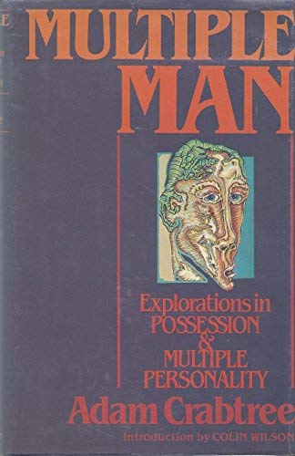 9780030051791: Multiple man: Explorations in possession and multiple personality
