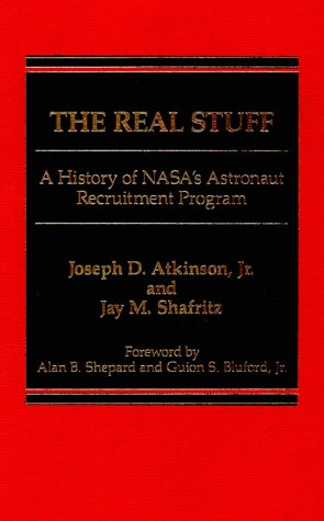 9780030051876: Real Stuff: History of National Aeronautics and Space Administration's Astronaut Recruitment Programme