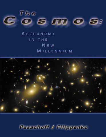9780030052187: The Cosmos: Astronomy in the New Millennium