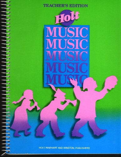 9780030052699: Music : Teacher's Edition
