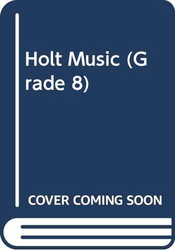 9780030053276: Holt Music (Grade 8)