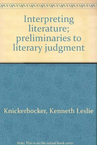 Interpreting Literature: Preliminaries to Literary Judgment