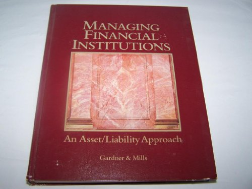 9780030054792: Managing Financial Institutions: An Asset/Liability Approach