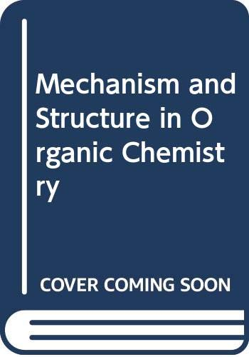 9780030056109: Mechanism and Structure in Organic Chemistry