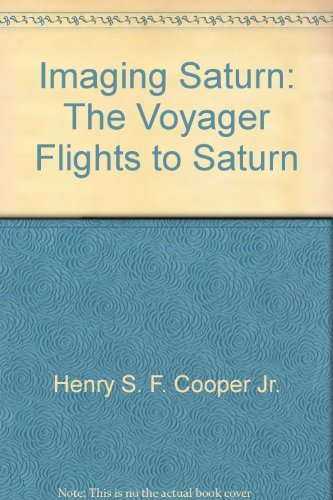 9780030056147: Imaging Saturn: The Voyager Flights to Saturn