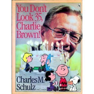 9780030056246: You Don't Look 35, Charlie Brown!
