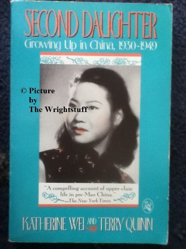 9780030056284: Second Daughter: Growing Up in China 1930-1949