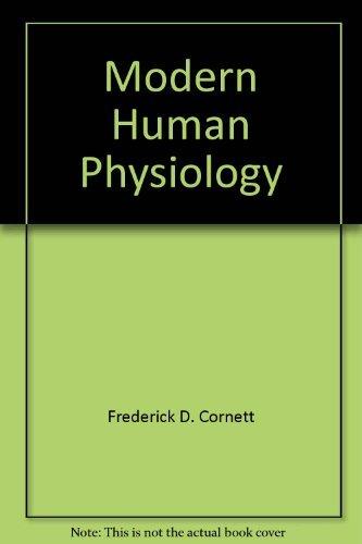 9780030056543: Modern Human Physiology