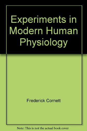 9780030056574: Experiments in Modern Human Physiology