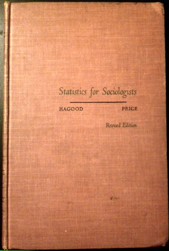 9780030056758: Statistics for Sociologists
