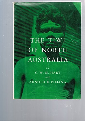 9780030057007: The Tiwi of North Australia (Case Studies in Cultural Anthropology)