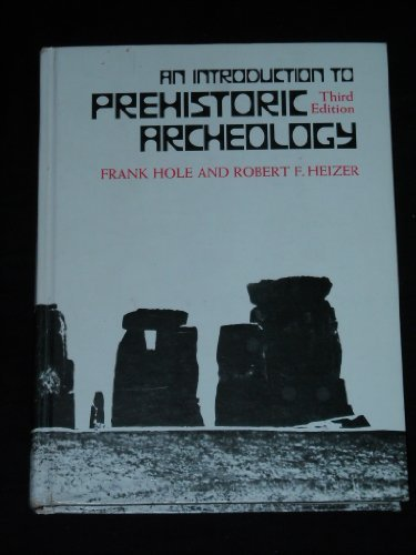 9780030057618: An Introduction to Prehistoric Archeology