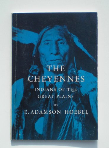 9780030057809: The Cheyennes: Indians of the Great Plains