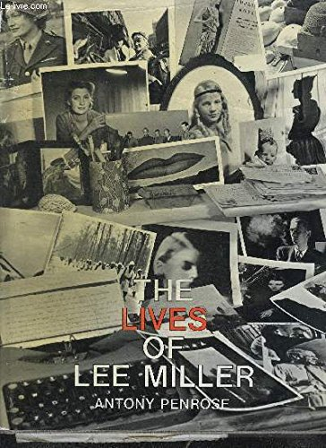 9780030058332: The Lives of Lee Miller