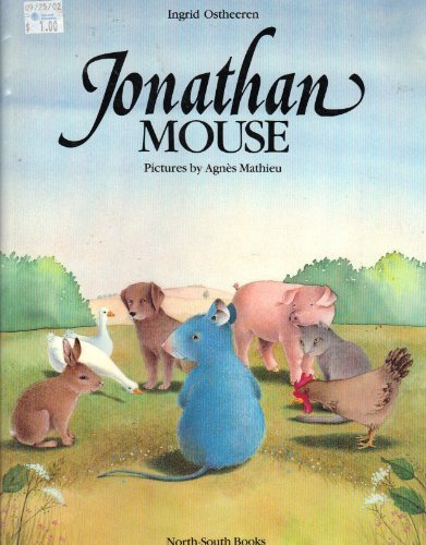 9780030058486: Jonathan Mouse (A North-South picture book)