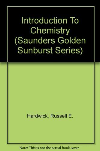 9780030058776: Introduction To Chemistry (Saunders Golden Sunburst Series)