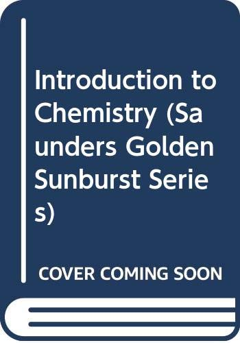 9780030058783: Introduction to Chemistry, Extended (Saunders Golden Sunburst Series)