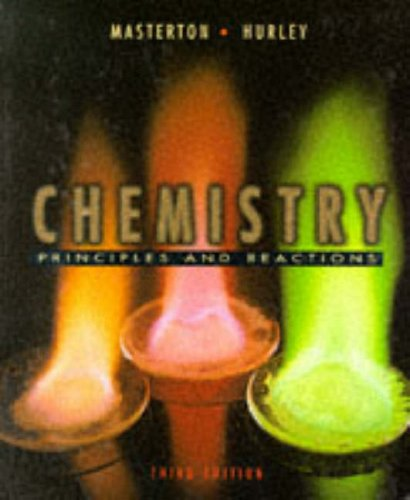 9780030058899: Chemistry: Principles and Reactions, Third Edition