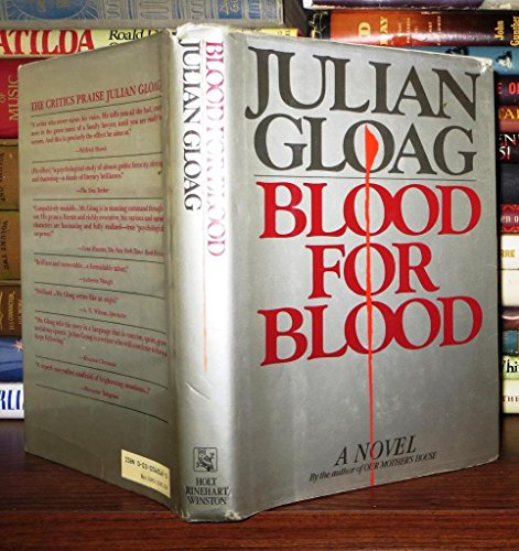 Blood for Blood: Gloag, Julian