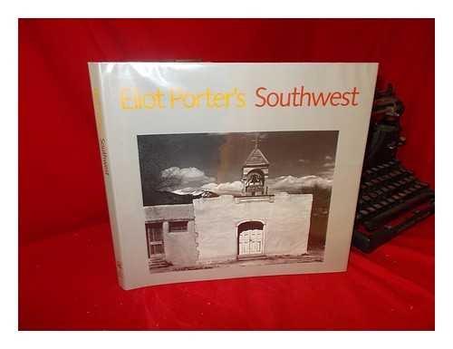Eliot Porter's Southwest: Porter, Eliot