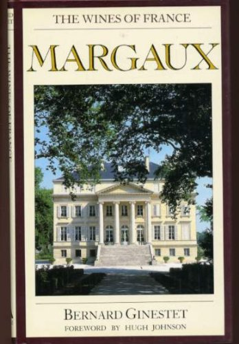 9780030060144: Margaux (Wines of France) (English and French Edition)