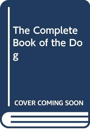 9780030060199: The Complete Book of the Dog