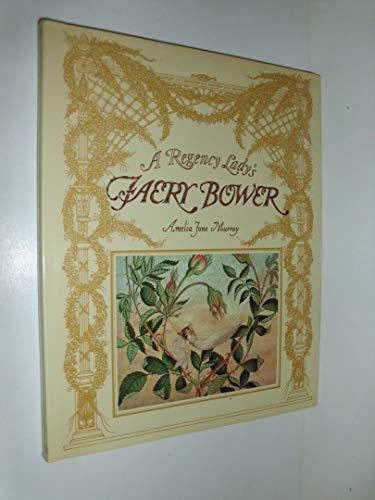 9780030061097: A Regency Lady's Faery Bower