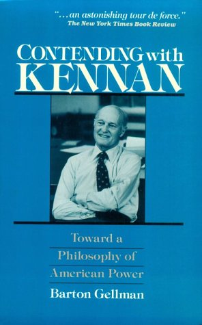 9780030061929: Contending with Kennan: Toward a Philosophy of American Power