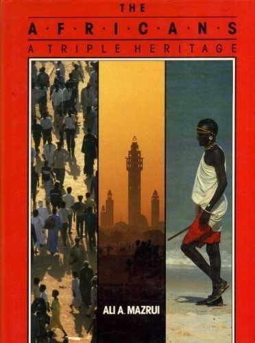 The Africans : A Reader: Ali Al'Amin Mazrui;